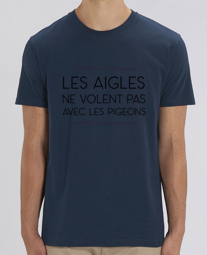 T-Shirt Les aigles ne volent pas avec les pigeons par WBang