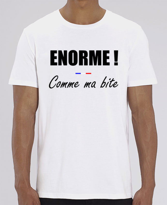 T-Shirt Énorme comme ma bite par tunetoo