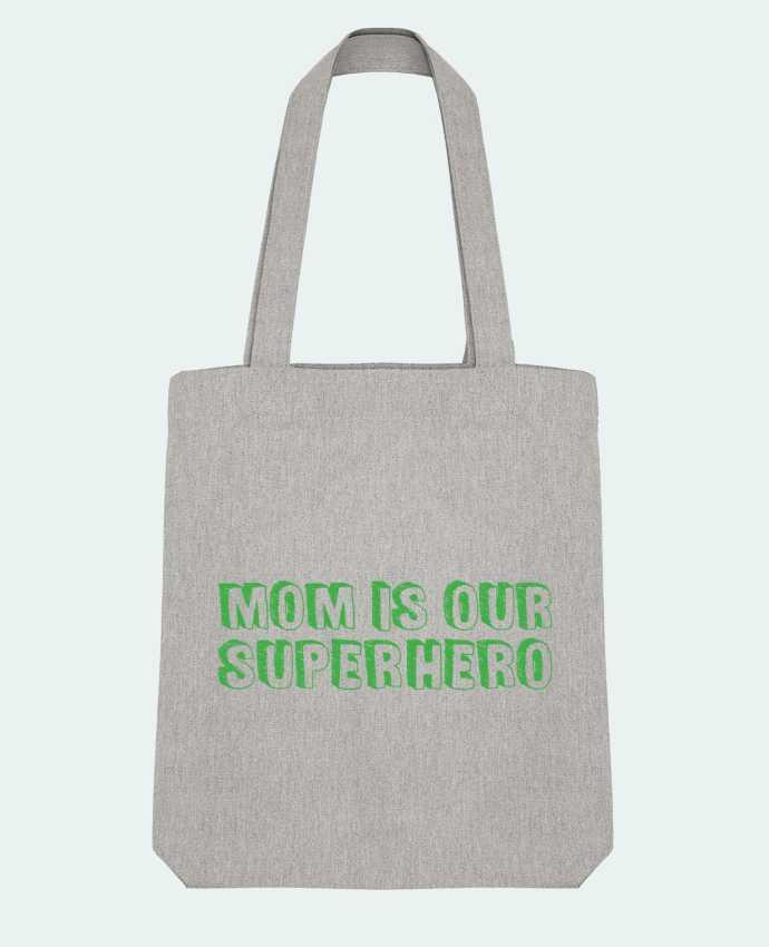 Tote Bag Stanley Stella Mom is our superhero par tunetoo